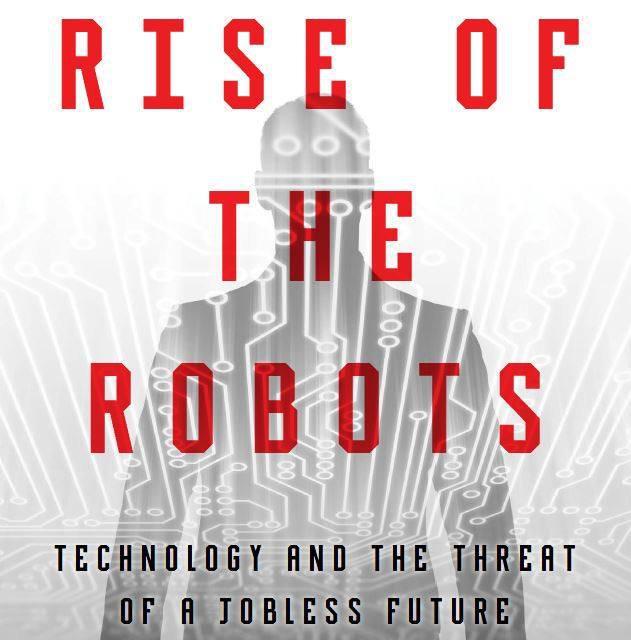 RISE OF THE ROBOTS: โลกในยุคที่แรงงานไม่มีค่า