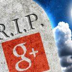 เกิดขึ้น ตั้งอยู่ ดับไป! Google Plus ปิดให้บริการแล้ว